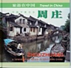 Zhouzhuang: A township on water in southern…