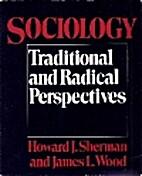 Sociology: Traditional and Radical…