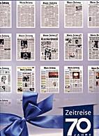 Zeitreise - 70 Jahre Rhein-Zeitung by…