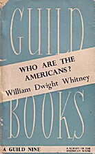 Who are the Americans? by William Dwight…