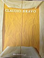 Claudio Bravo - Paintings and Drawings /…