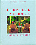 Tropical Bar Book: Drinks & Stories by…
