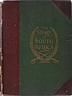 The Story of South Africa: An Account of the…