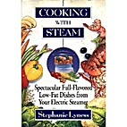 Cooking With Steam: Spectacular…