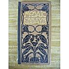 Mosaic essays by David Paul Elder