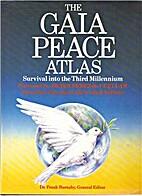 Gaia Peace Atlas by Frank Barnaby