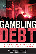 Gambling debt : Iceland's rise and fall in…