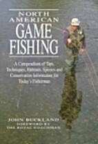 North American Game Fishing: A Compendium of…