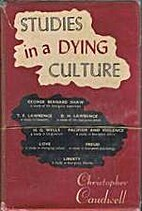 Studies in a Dying Culture by Christopher…