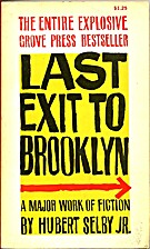 Last Exit to Brooklyn by Hubert Selby, Jr.