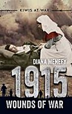 1915: Wounds of War by Diana Menefy