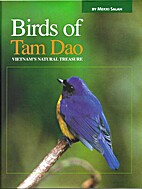 Birds of Tam Dao: Vietnam's Natural Treasure…