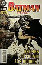 Batman Legend (Batman Affronte Son Double!)…