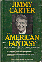 Jimmy Carter and American Fantasy:…