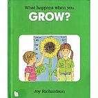 What Happens When You Grow? by Joy…