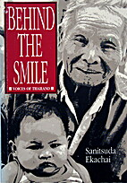 Behind the Smile: Voices of Thailand by…