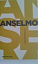 Anselmo by Carlo Chiurco