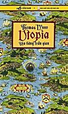 Utopia - Địa Đàng Trần Gian by Thomas…