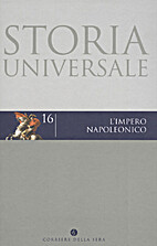 Storia Universale - Vol. 16: L'Impero…