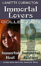 Immortal lovers collection by Lanette…