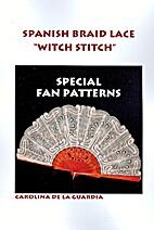 Spanish braid lace, witch stitch : special…