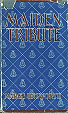Maiden Tribute: A Study in Voluntary Social…