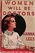 Women Will Be Doctors by Hannah Lees