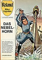 Roland - Ritter Ungestüm: Das Nebelhorn…