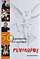 50 žymiausių XX amžiaus romanų by…