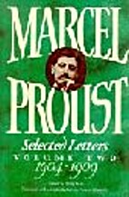 Marcel Proust: Selected Letters Volume II:…