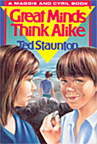 Great Minds Think Alike by Ted Staunton