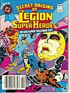 Secret Origins Of The Legion Of Super-heroes…