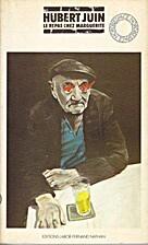 Le repas chez Marguerite by Hubert Juin