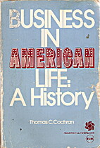 Business in American Life: A History by…