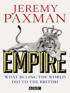 Empire: What Ruling the World Did to the…