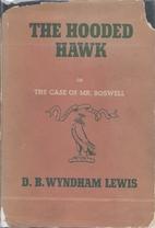THE HOODED HAWK by D. B. Wyndham-Lewis