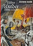 Ridder Walder, 03: Dodelijke overwinning by…