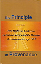 The principle of provenance: First Stockholm…