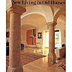 New Living in Old Houses by Frank Werner