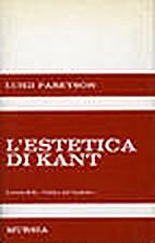 L'estetica di Kant by Luigi Pareyson