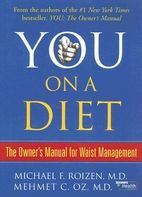 You: On A Diet: The Owner's Manual for Waist…
