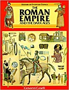 The Roman Empire and the Dark Ages (History…