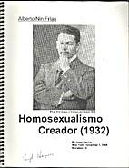 Homosexualismo Creador: Alberto Nin Frias…