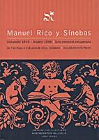 Manuel Rico y Sinobas, Valladolid 1819 -…