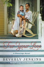 For Your Love: A Blessings Novel by Beverly…