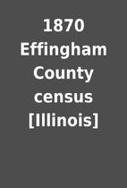 1870 Effingham County census [Illinois]