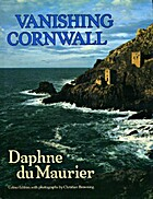 Vanishing Cornwall by Dame Daphne Du Maurier