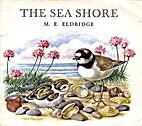 The Sea Shore by M.E. Eldridge