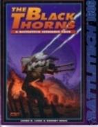 The Black Thorns: A Battletech Scenario Pack…