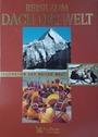 Reise zum Dach der Welt (Faszination der weiten Welt) - Autorenkollektiv